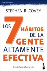 Los siete hábitos de la gente altamente efectiva - Stephen R. Covey