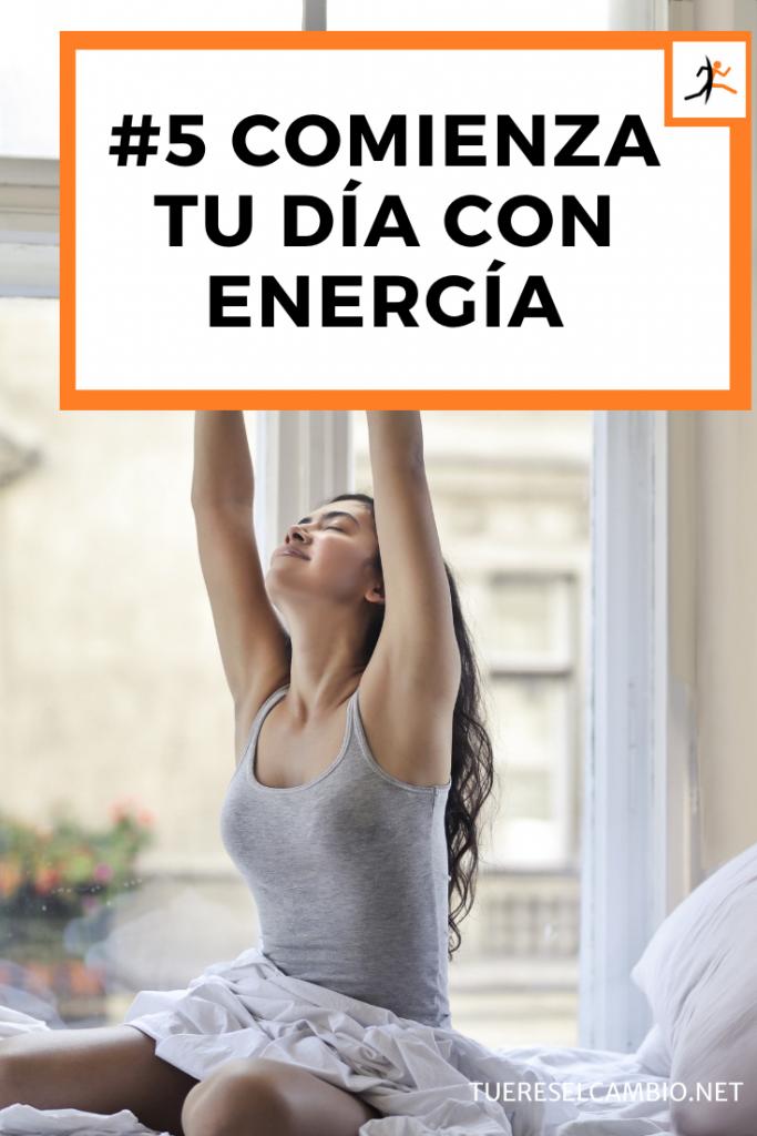 comienza tu día con energía - 15 estrategias probadas para reinventarse hoy mismo